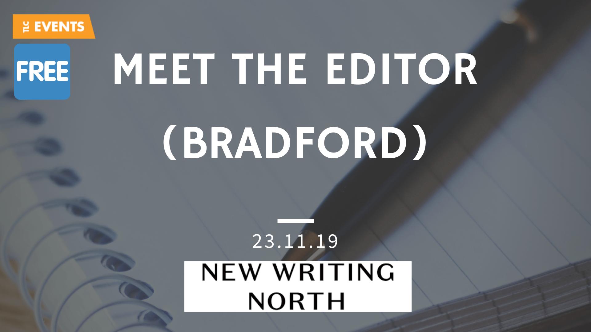 Meet the Editor BRADFORD